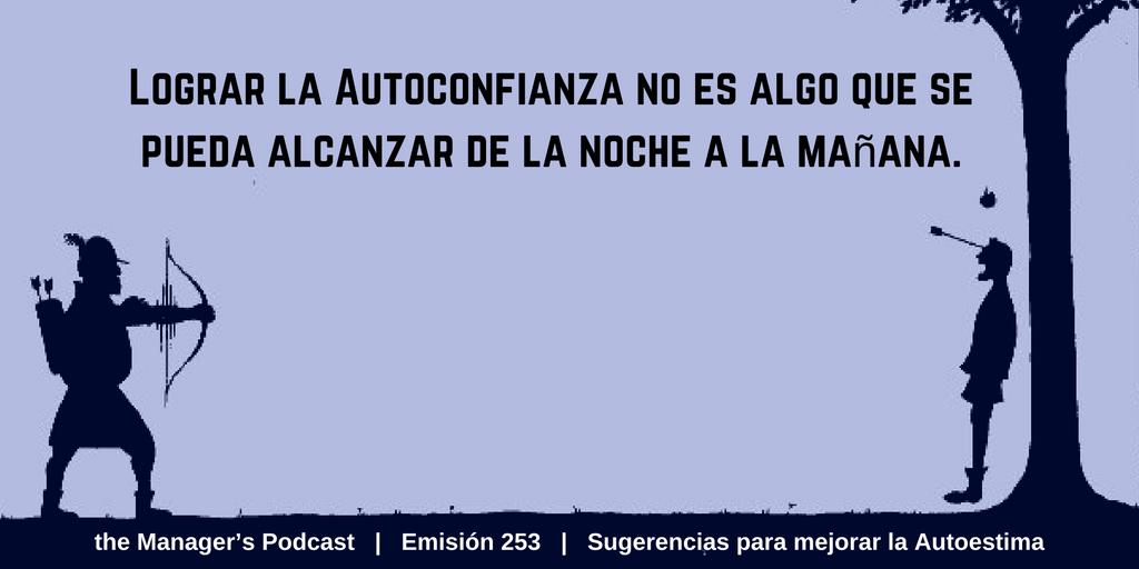 Autoconfianza Autoestima Seguridad En Uno Mismo The Managers
