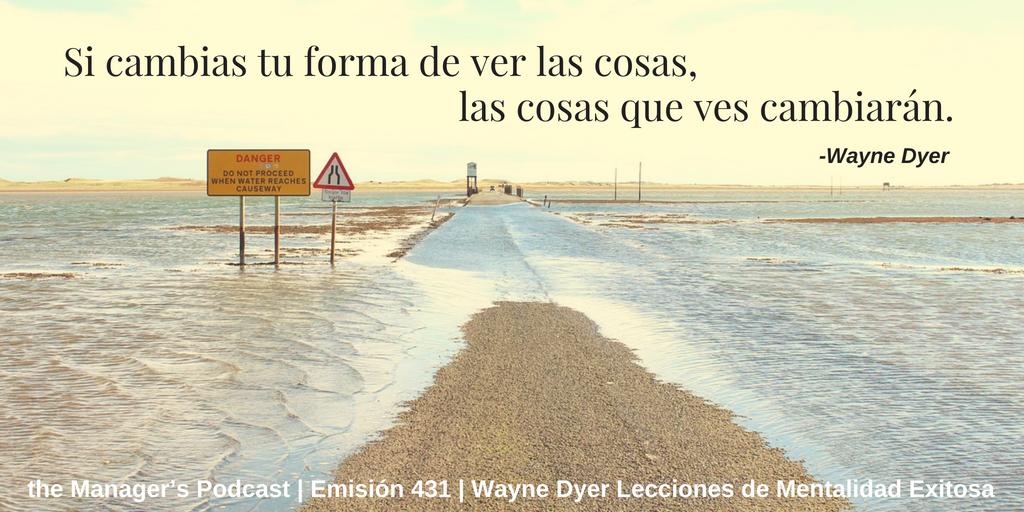 Wayne Dyer Lecciones De Mentalidad Exitosa Frases Pesimismo