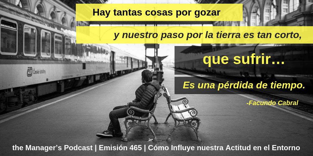 Frase De Facundo Cabral Podcast De Emprendimiento The