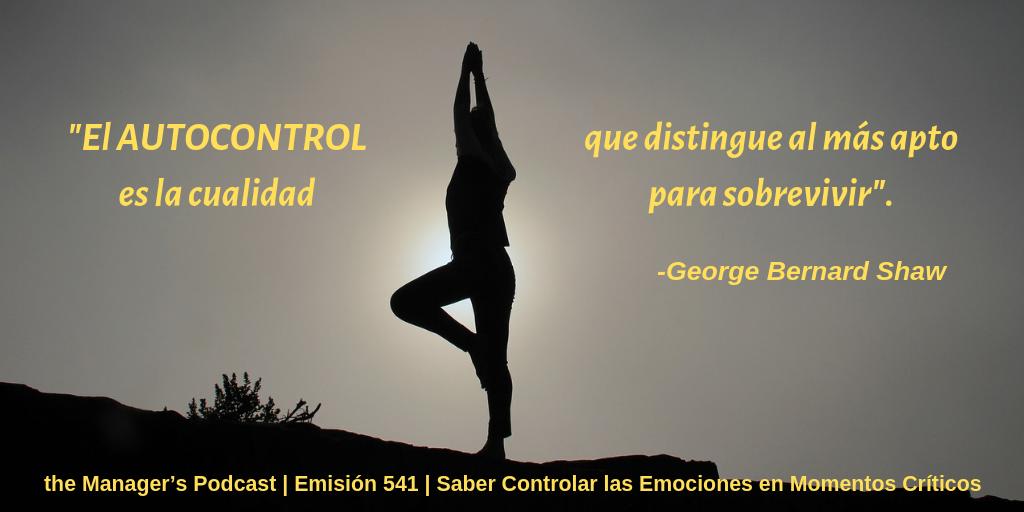 Cómo controlar las emociones y los sentimientos | el control de las emociones negativas y de angustia | Habilidades o competencias profesionales | Competencias blandas o soft skills | Autocontrol | Saber Controlar las Emociones en Momentos Críticos | Capacidades Ejecutivas y de gestión