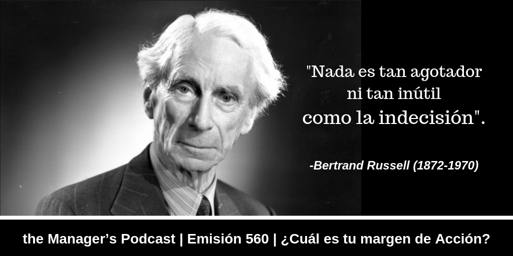 Bertrand Russell Frase Indecisión Margen De Acción Y