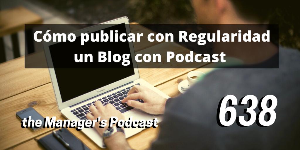 Frecuencia para publicar un blog | Cómo mantener la constancia con un Blog podcast o vídeo | Cómo publicar con Regularidad un Blog con Podcast | Tips para escribir un blog | Cómo publicar a tiempo el blog el podcast y contenidos | Cómo ser constante con mi blog