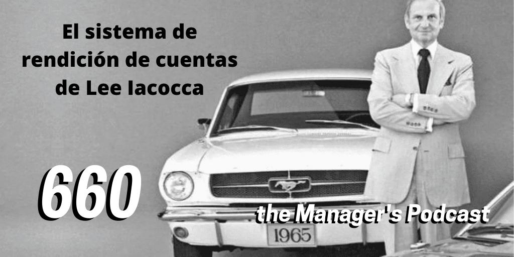 Lee Iacocca Autobiografía de un triunfador | Aportaciones a la Administración de Empresas de Lee Iacocca | Frases de Lee Iacocca | El sistema de rendición de cuentas de Lee Iacocca | El sistema de control de resultados trimestral | Cómo implementar una gestión total de calidad | Iacocca ex Director General y CEO de Ford Motor Company y Fiat Chrysler | William Novak coautor